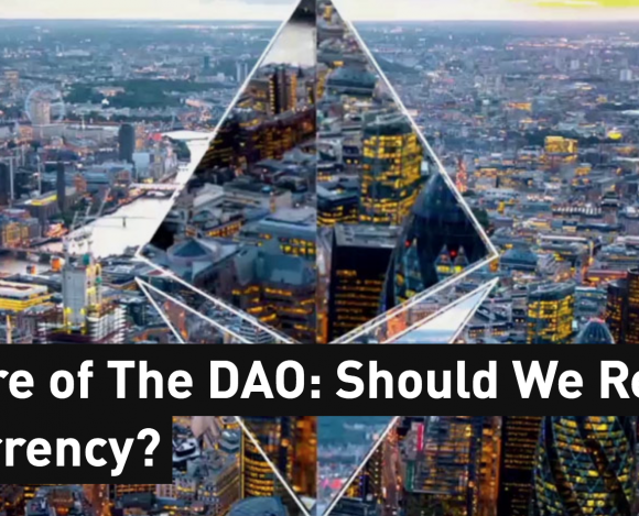 The Failure of The DAO: Should We Regulate Cryptocurrency?